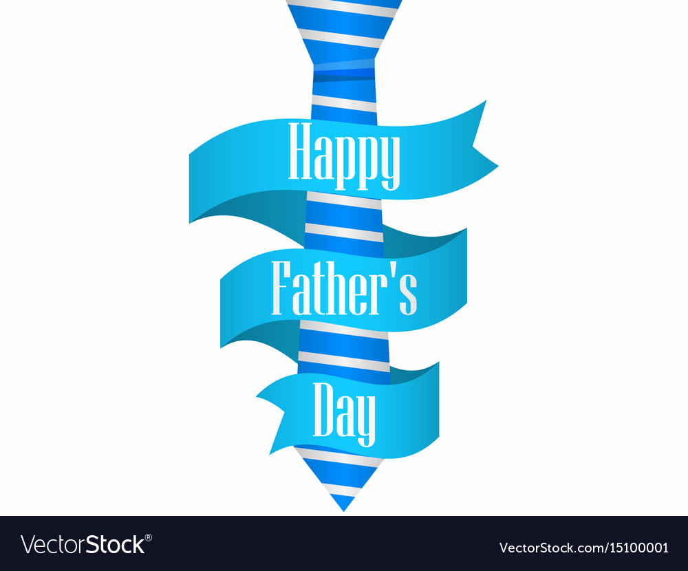 Happy fathers day blue tie with ribbon on white Vector Image