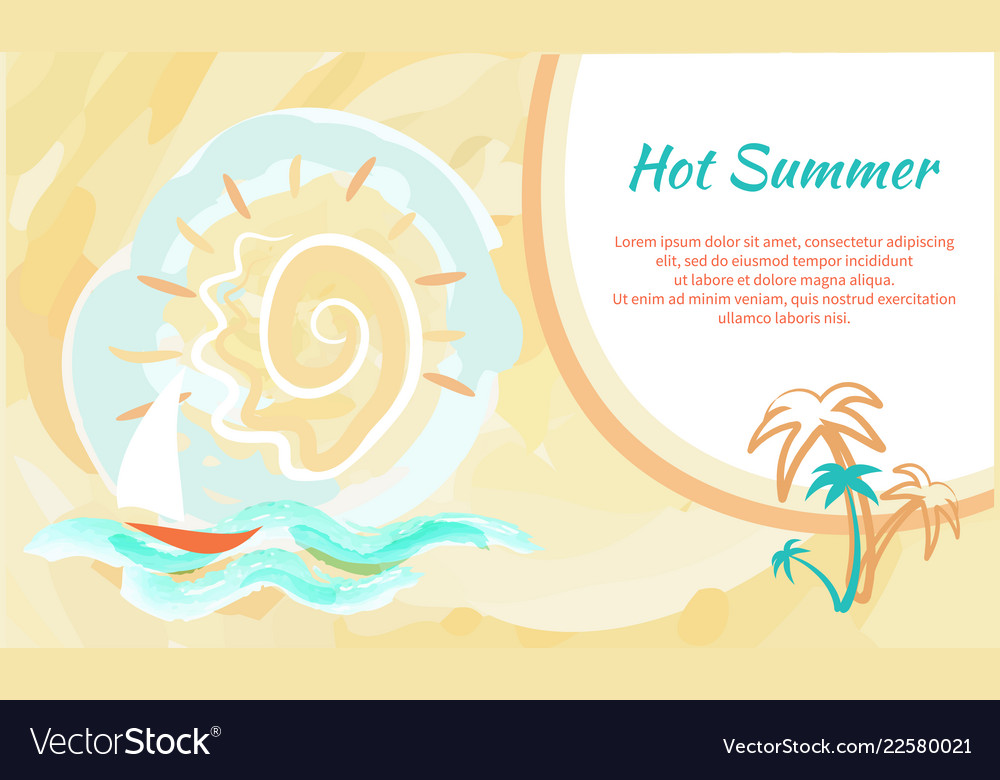 Hot summer poster with abstract sky and sailboat