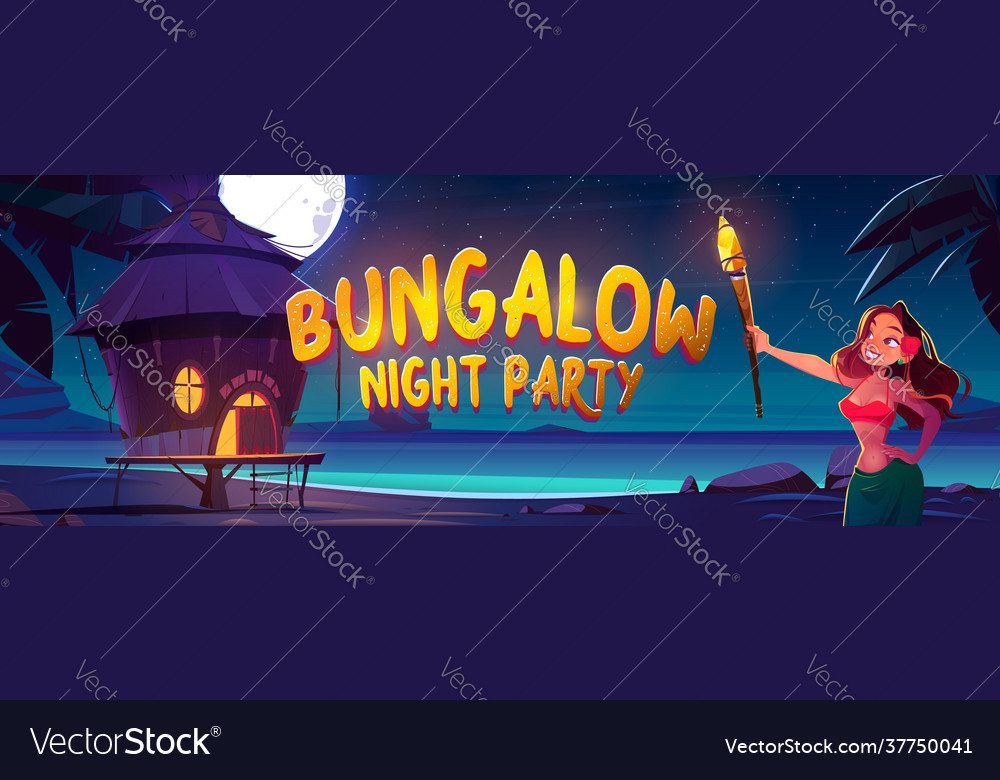Bungalow night party banner with woman and sea