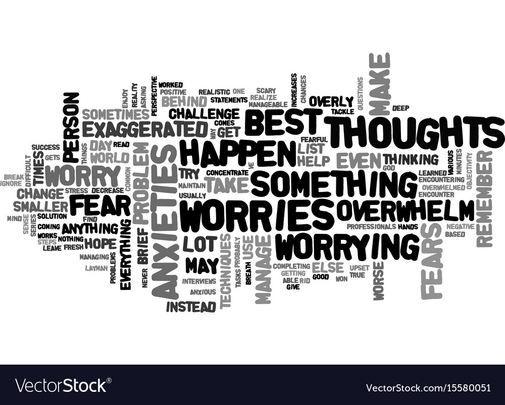 What to do when your fears and worries overwhelm vector image