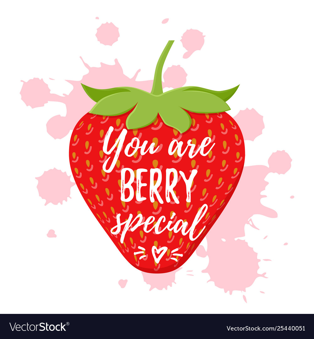 You Are Berry Special Quote Design Royalty Free Vector Image
