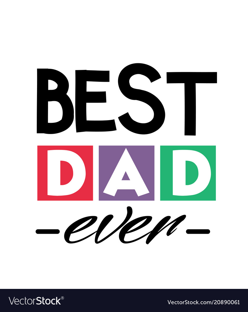 best dad ever square frame text dad white backgrou
