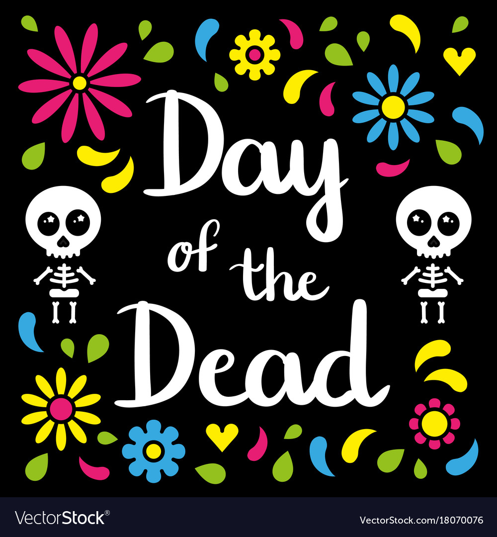 Day of the dead handwriting card with skeletons