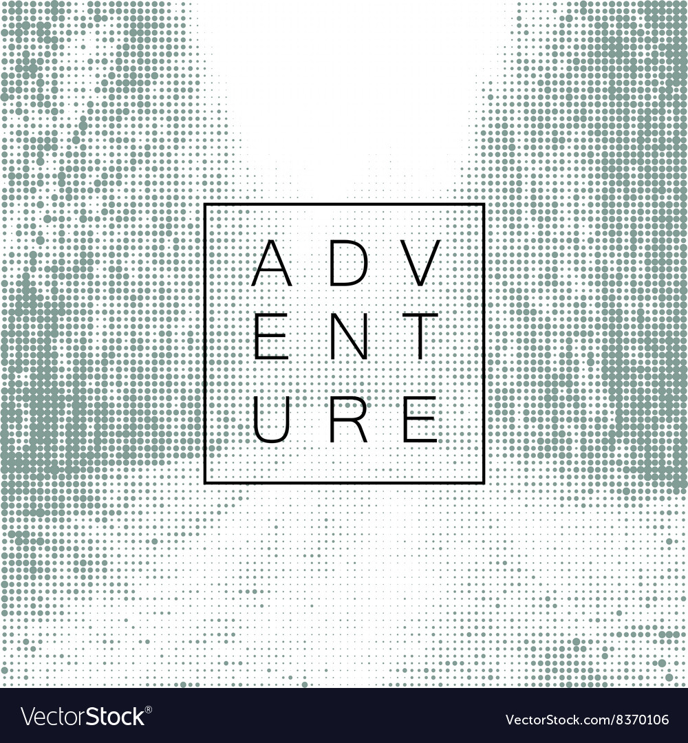 Adventure poster design yemplate Halftone