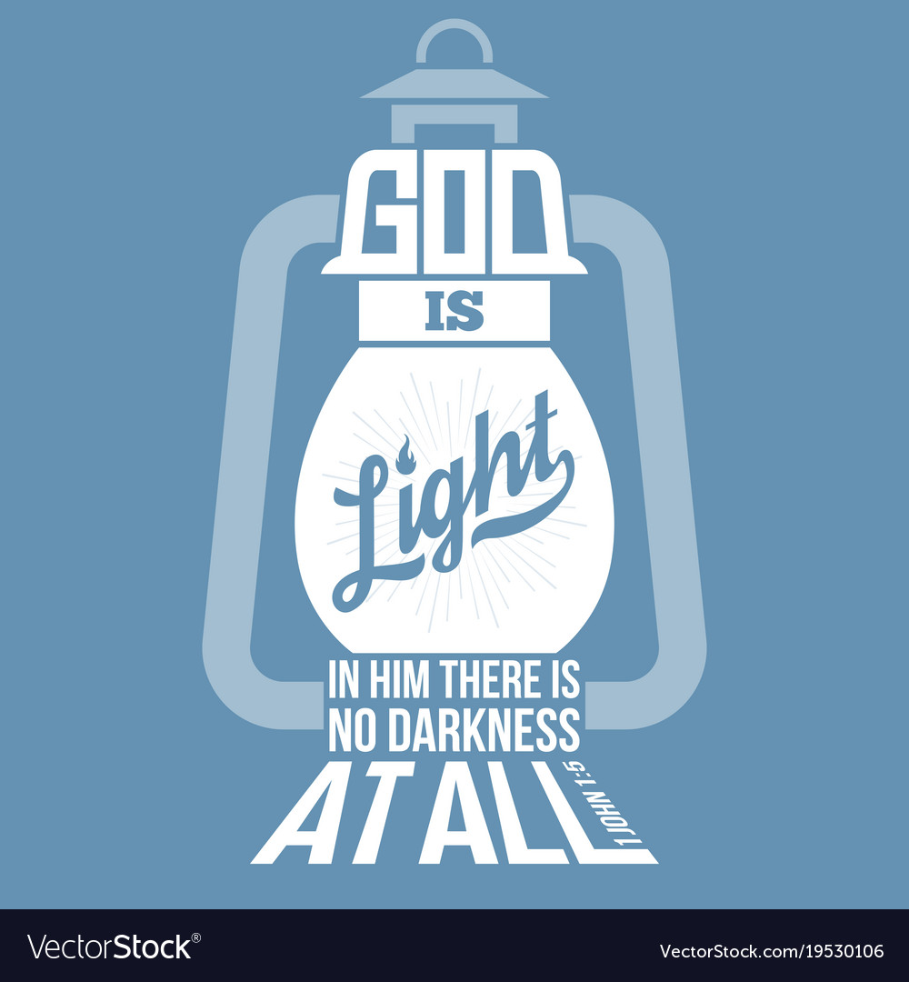 Bible Quotes God Is Light Royalty Free Vector Image