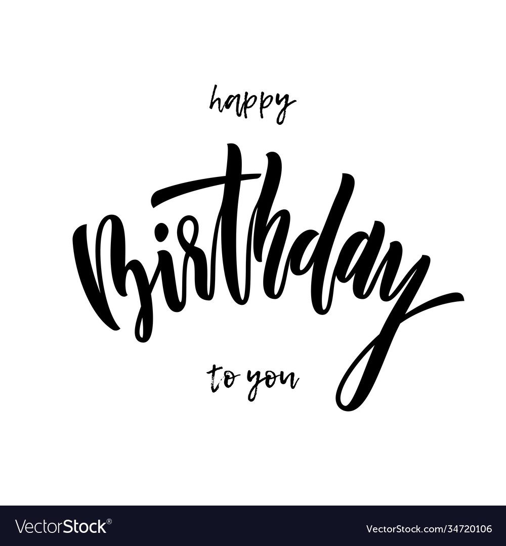 Happy birthday to you greeting card calligraphy