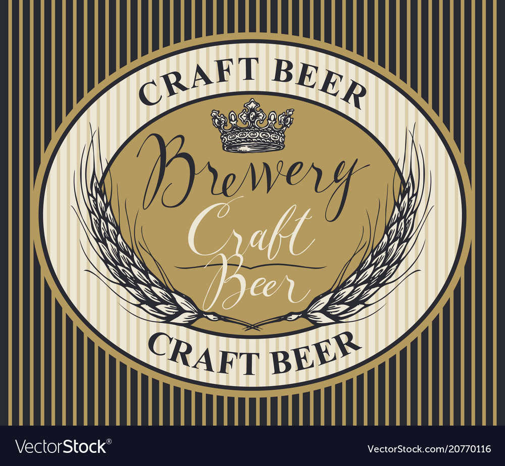 Beer label with ears of wheat and inscriptions vector image