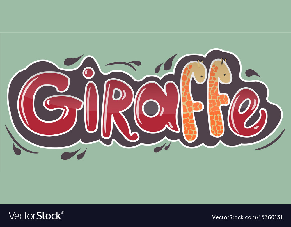 Giraffe inscription in red letters with giraffes