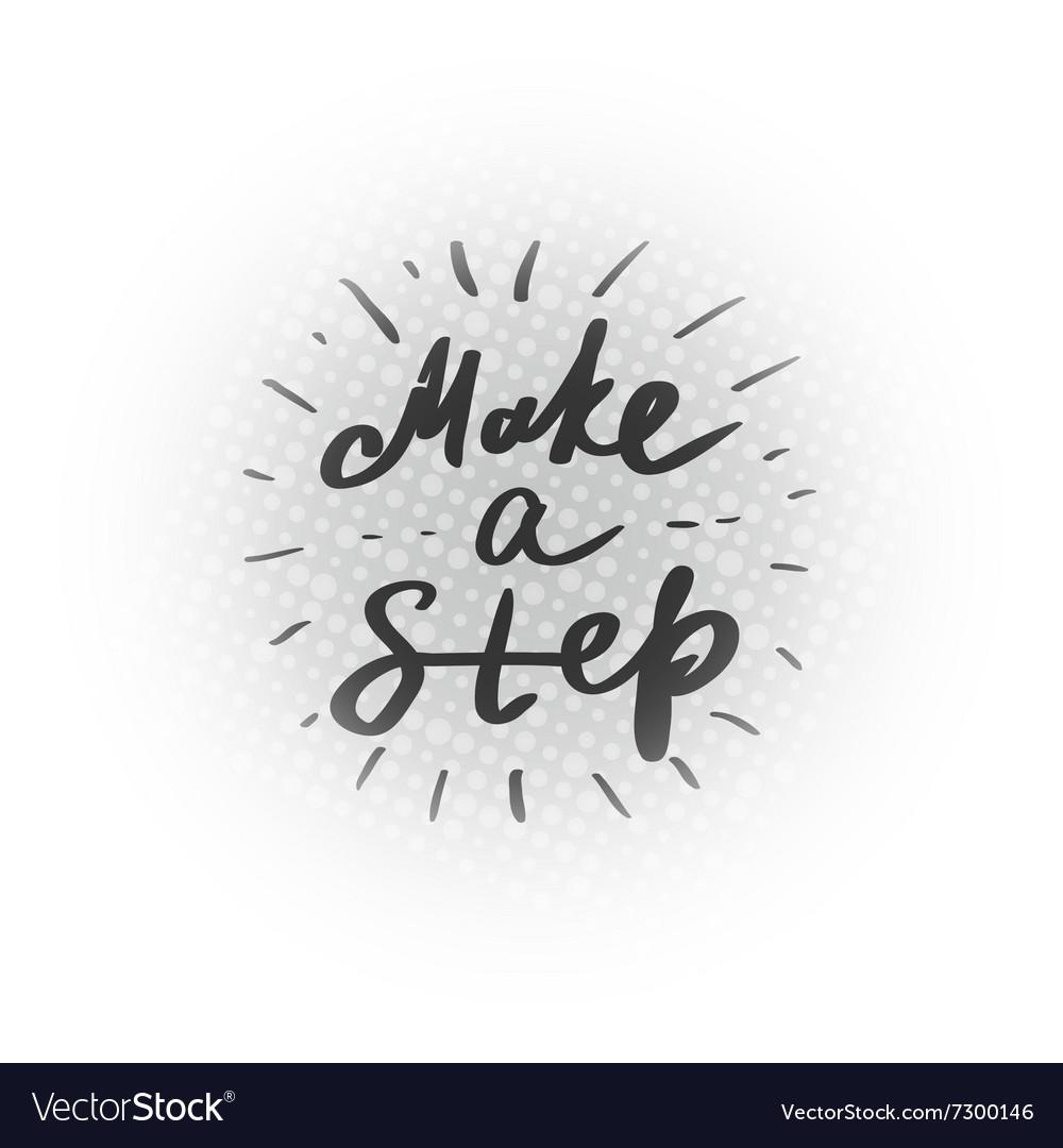 Motivational lettering vector image