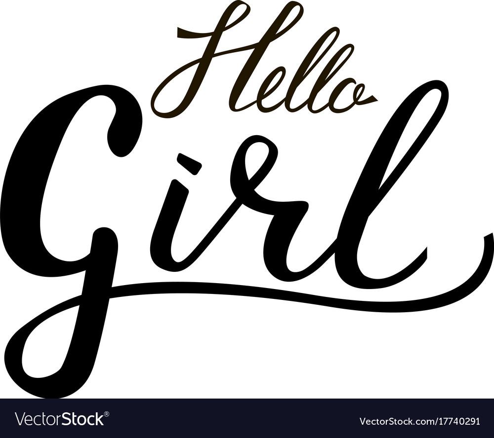 Inscription brush hello girl vector image