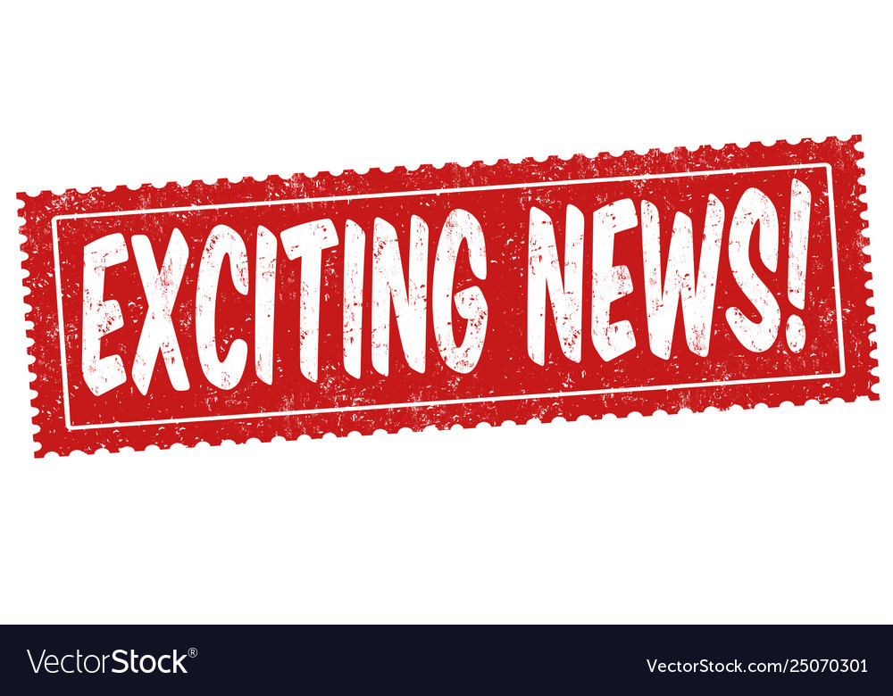 Exciting news sign or stamp