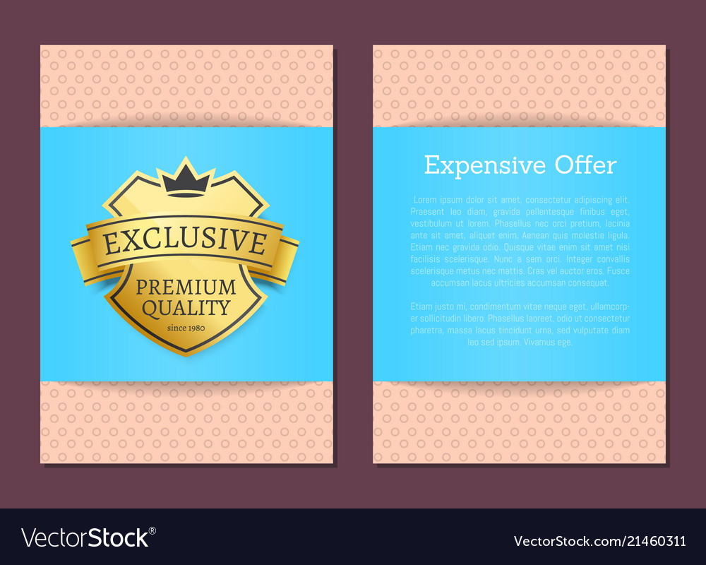 Expensive offer exclusive premium quality since