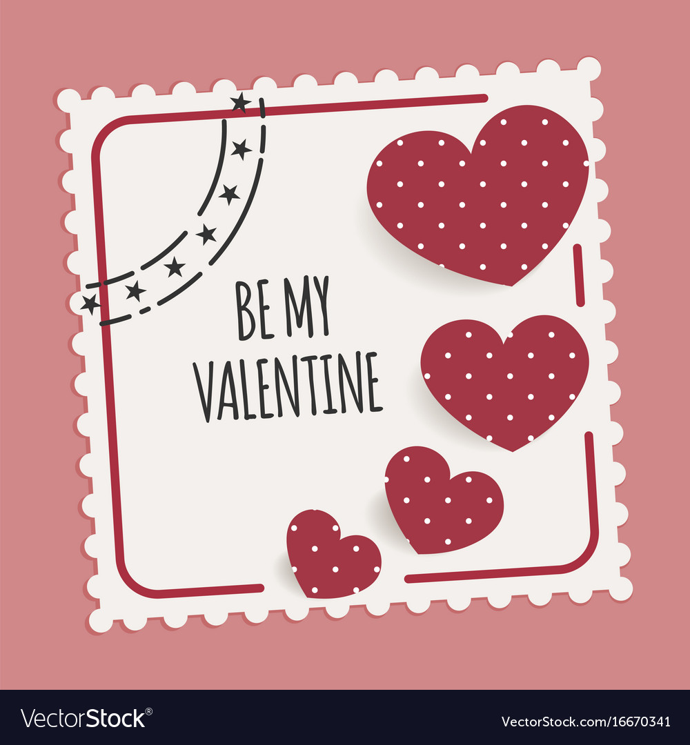 Be my valentine card with stamp and hearts