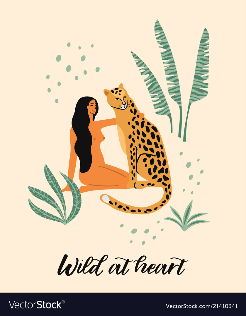 Be wild of woman with leopard