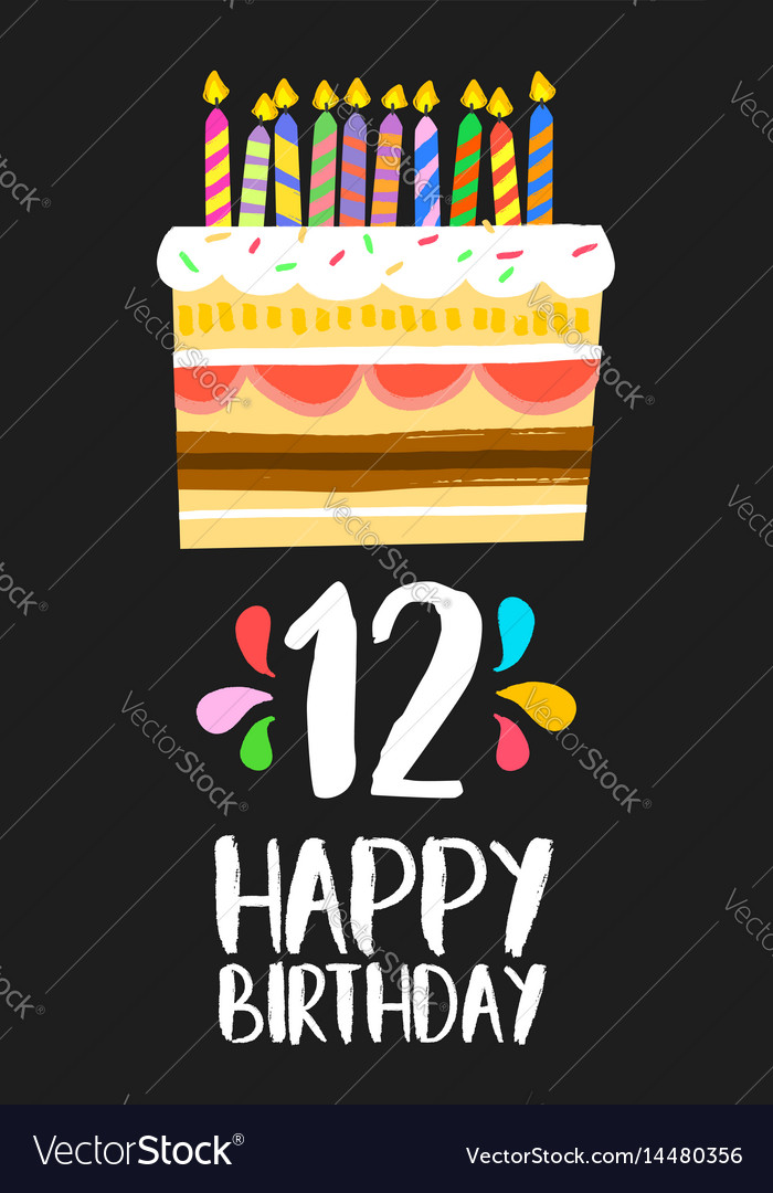 Magnificent Happy Birthday Cake Card For 12 Twelve Year Party Vector Image Personalised Birthday Cards Cominlily Jamesorg