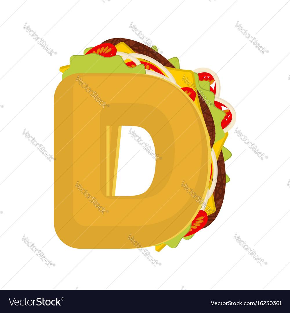Letter d tacos mexican fast food font taco