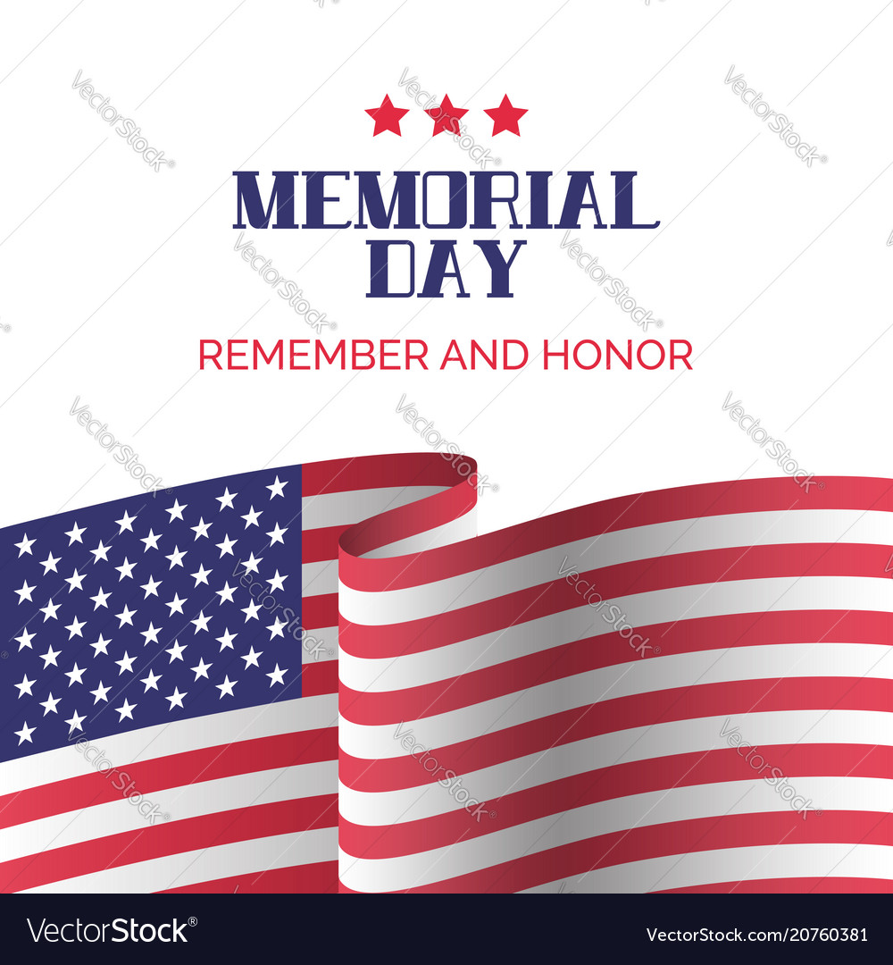 Memorial day card remember and honor