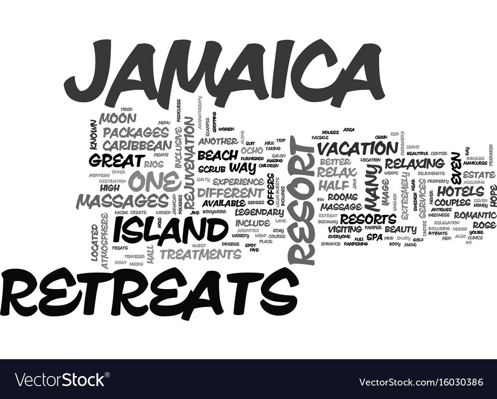 Jamaica hotels and retreats text background word vector image