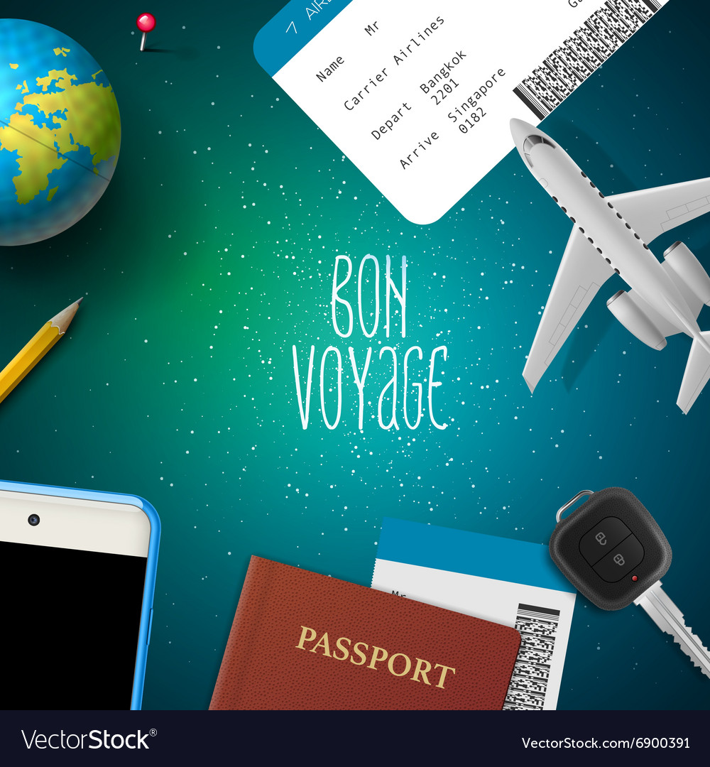 Bon voyage planning vacation trip