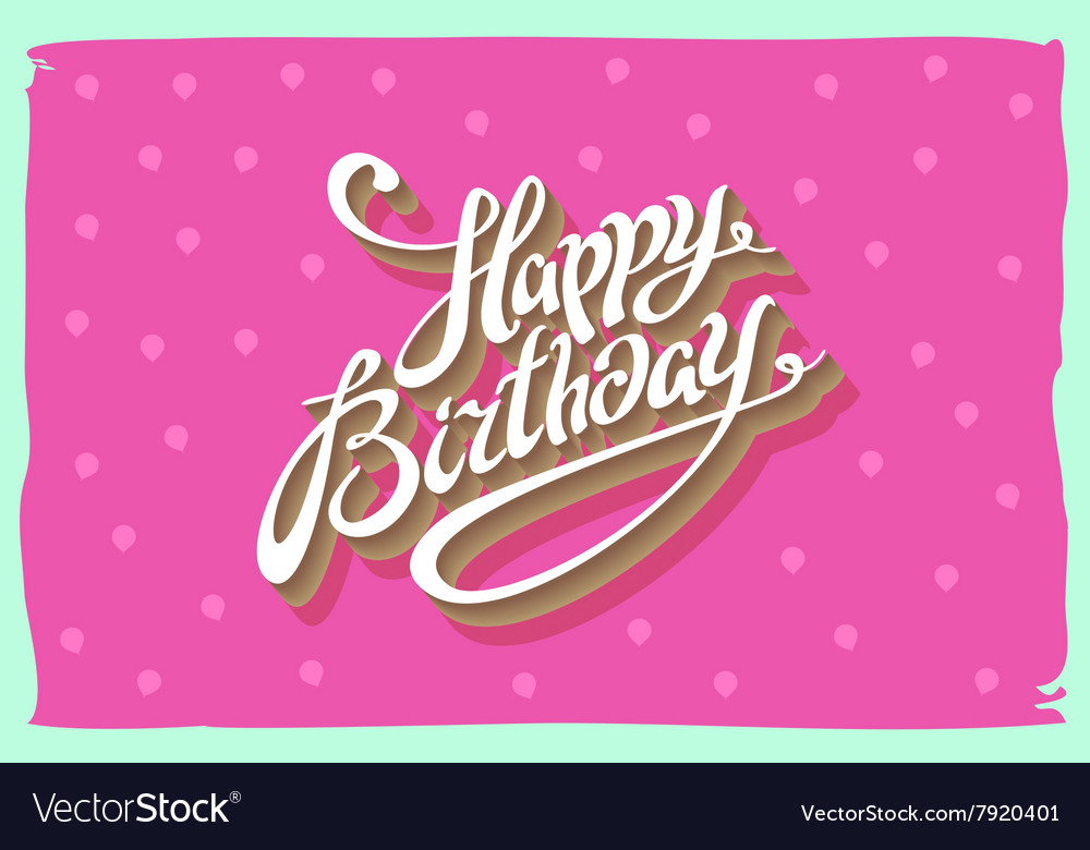 Vintage retro happy birthday card with fonts vector image m4hsunfo