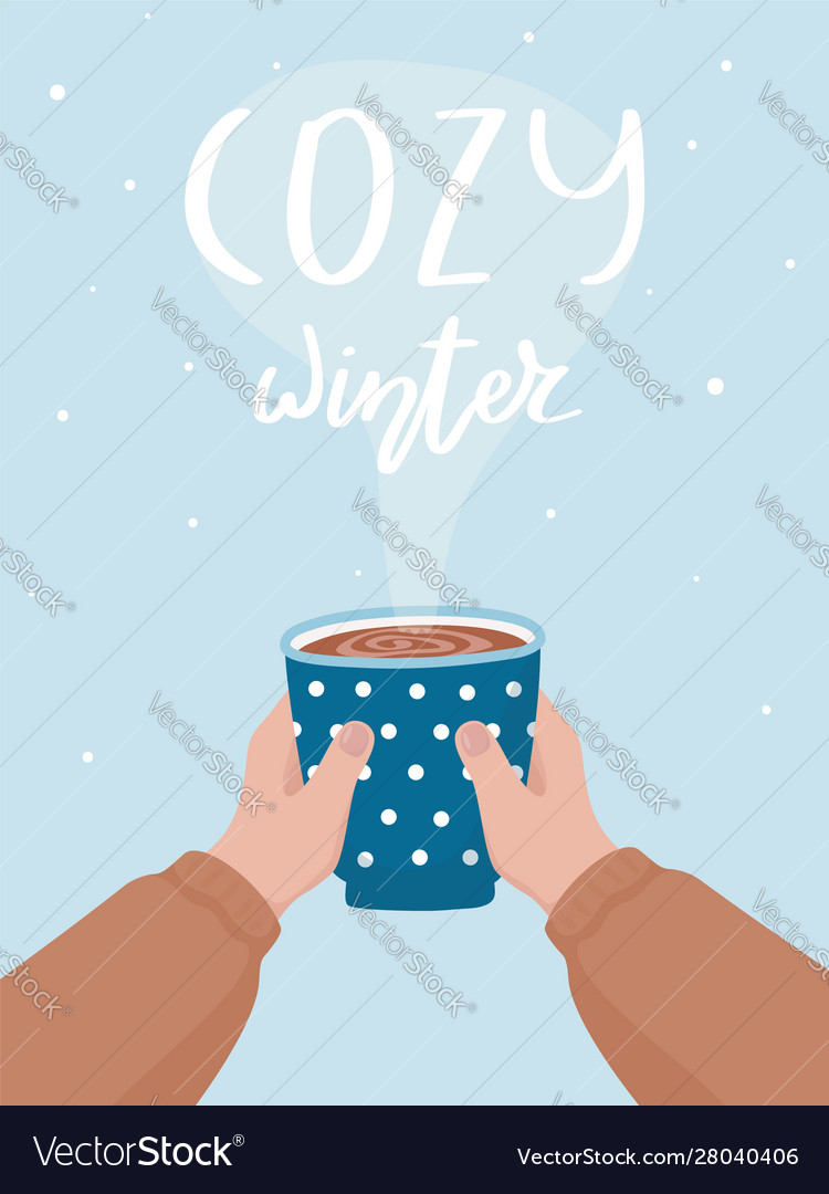 Hand drawn cocoa cup and lettering cozy winter