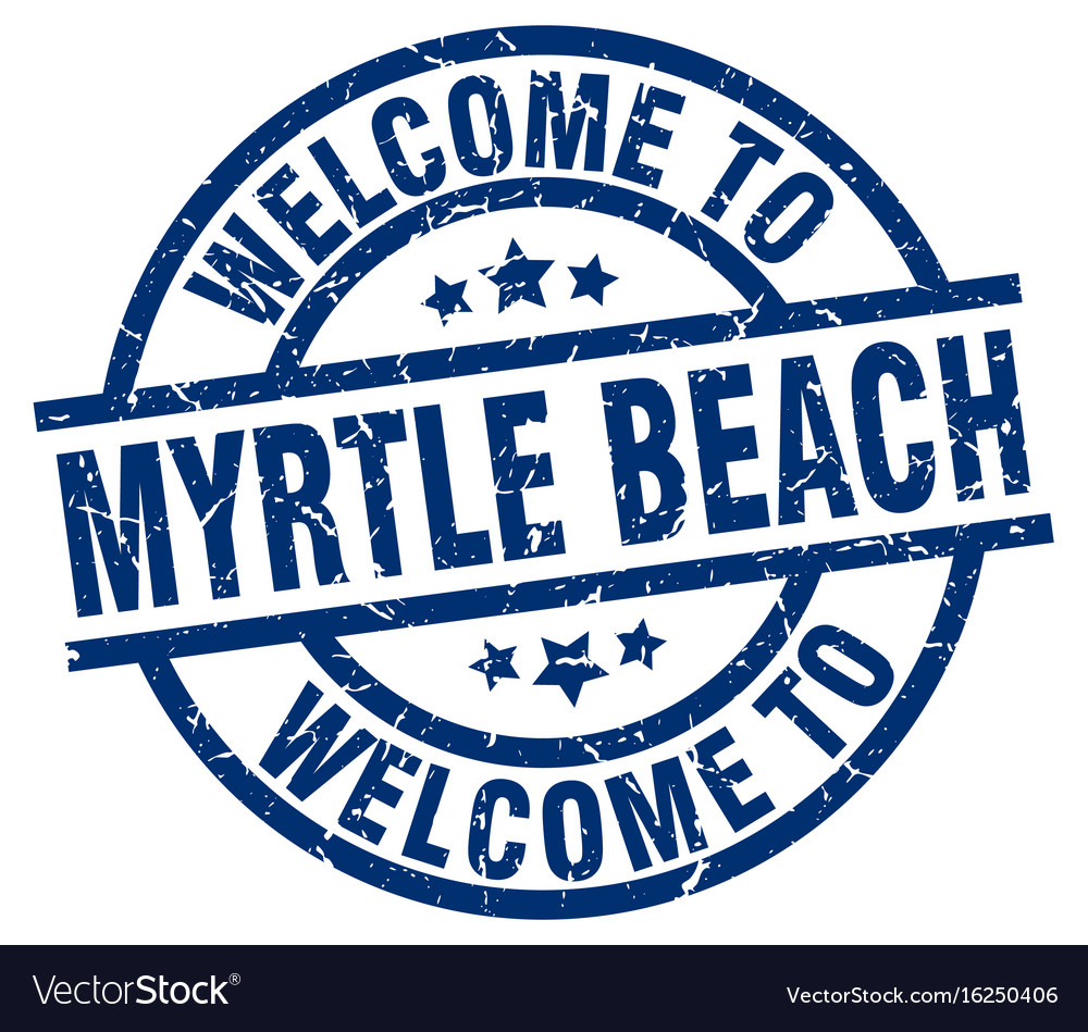 Welcome To Myrtle Beach Blue Stamp Vector Image