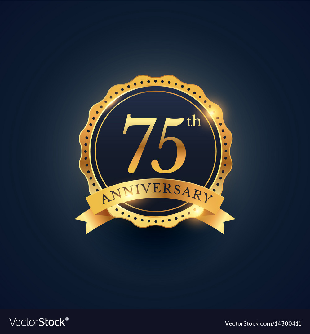 75th anniversary celebration badge label in vector image