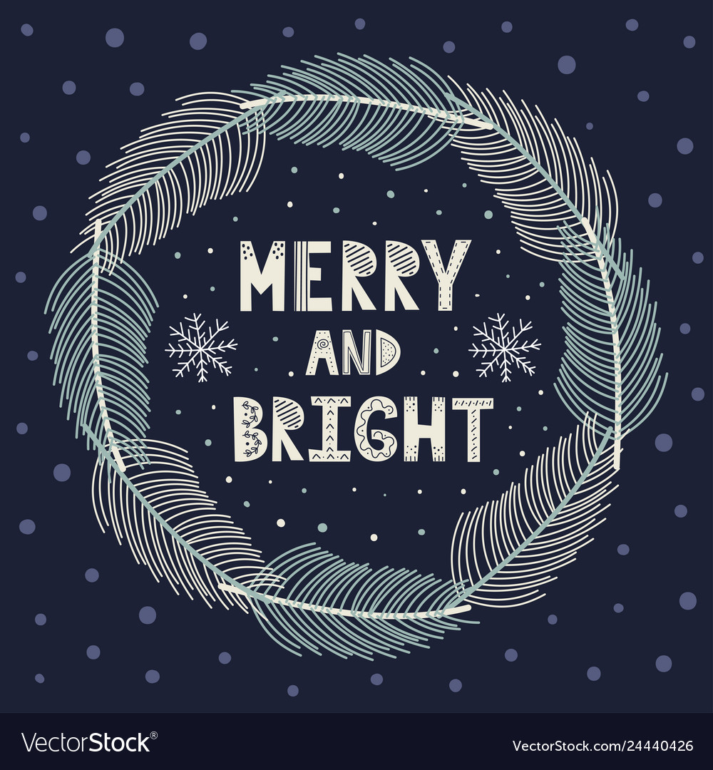 Merry and bright christmas wreath with fir brunche