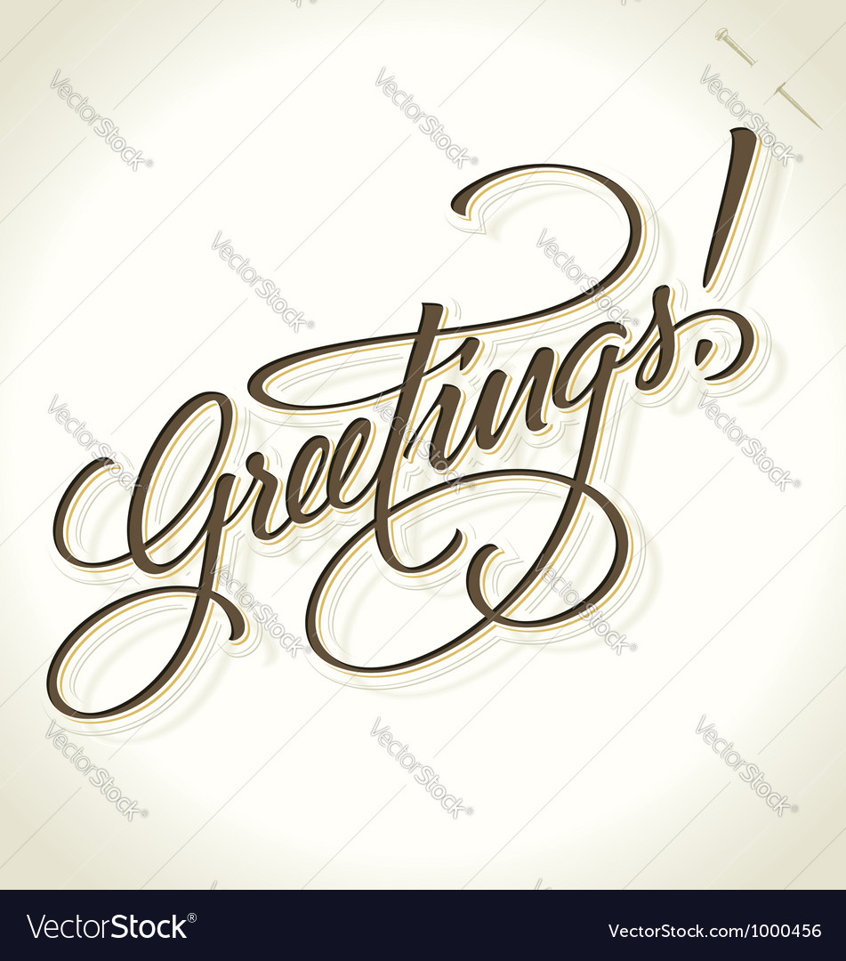 Greetings hand lettering vector image