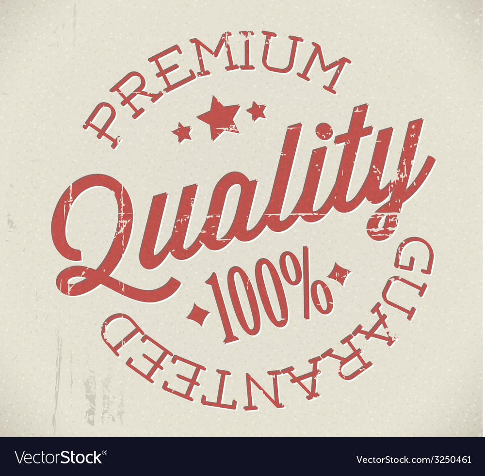 Retro premium quality stamp