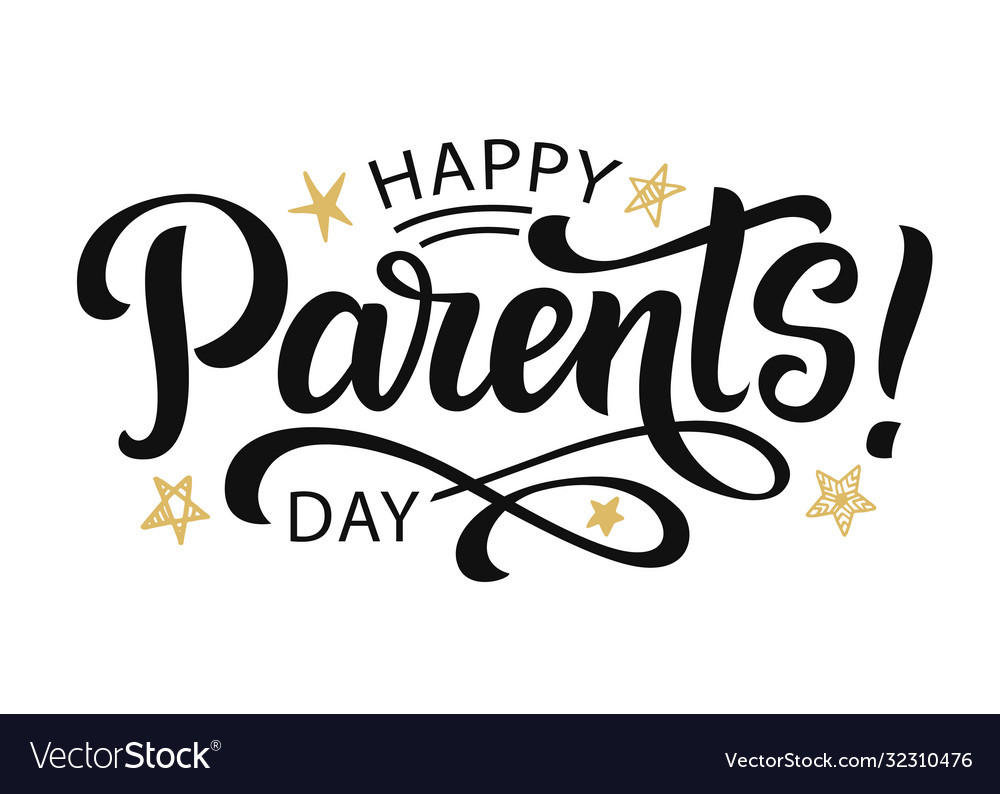 Happy parents day greeting hand written lettering