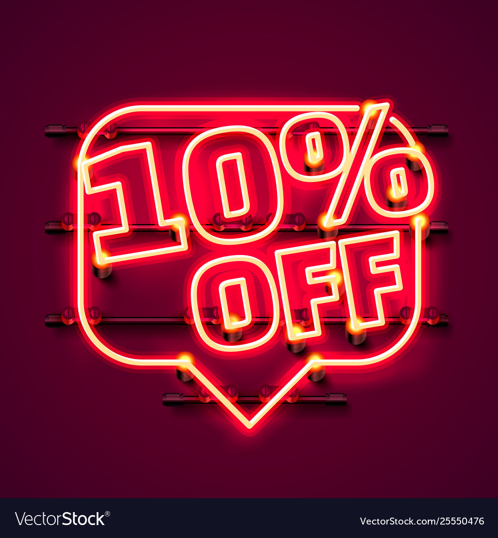 Message neon 10 off text banner night sign