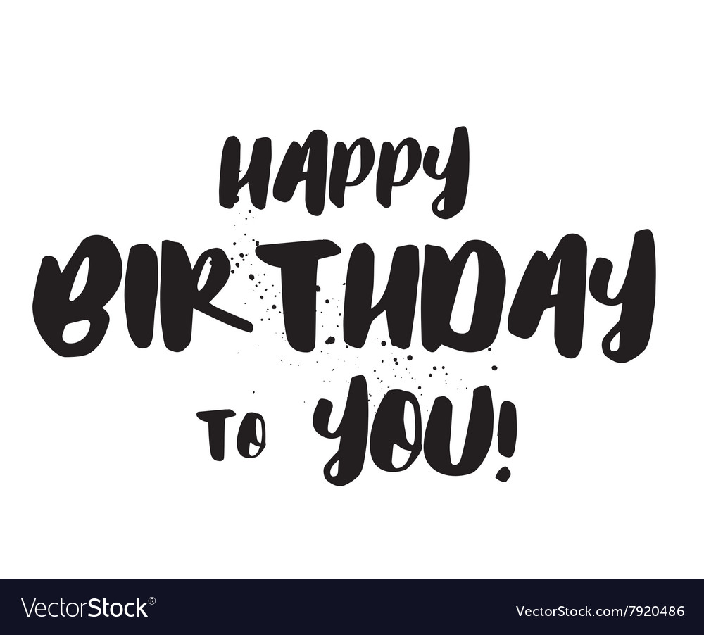 Happy Birthday to You inscription Hand drawn
