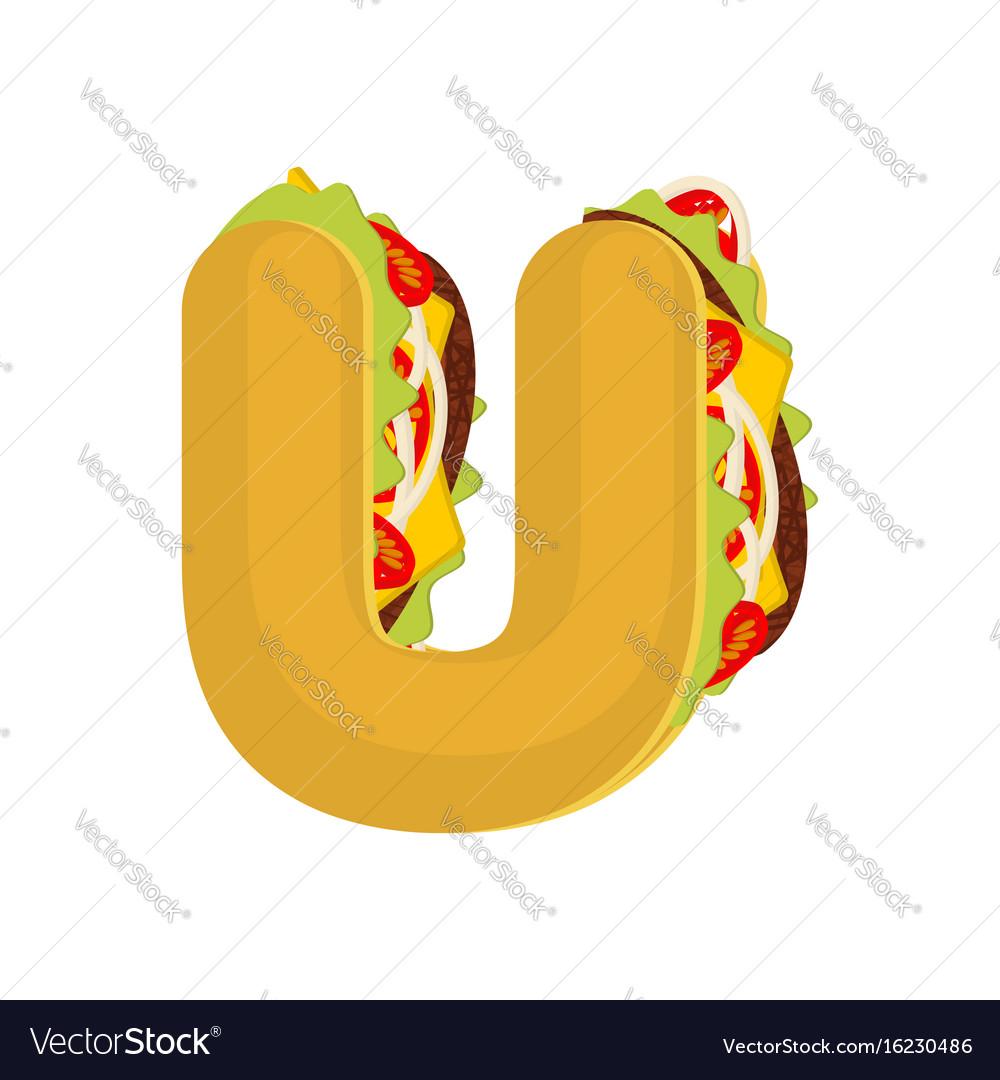 Letter u tacos mexican fast food font taco