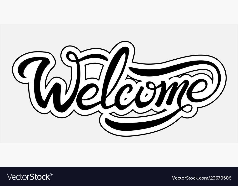 Welcome lettering text modern calligraphy style