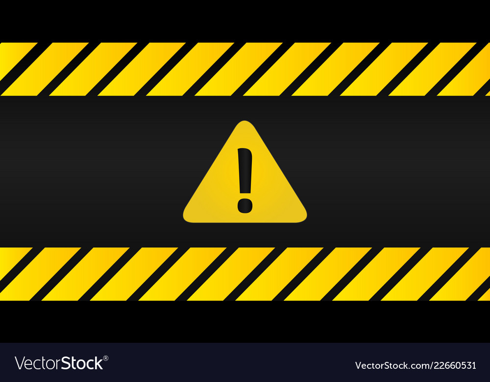 Attention black and yellow sign in striped frame