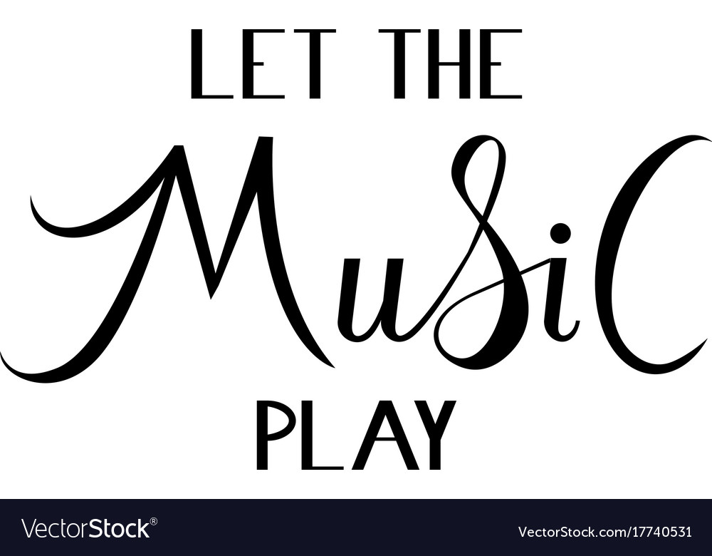 Let the music play vector image