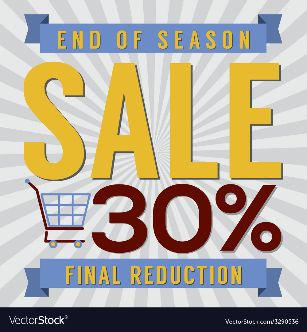 30 Percent End of Season Sale