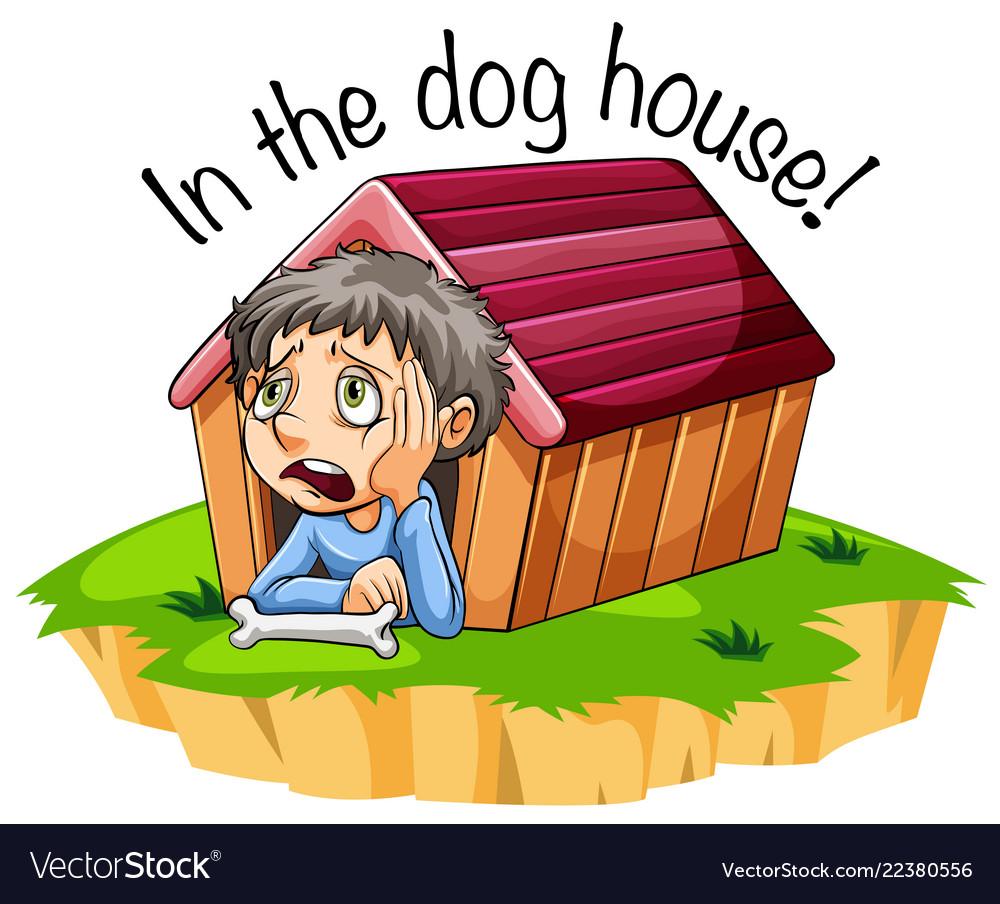 In dog house idiom Royalty Free Vector Image - VectorStock