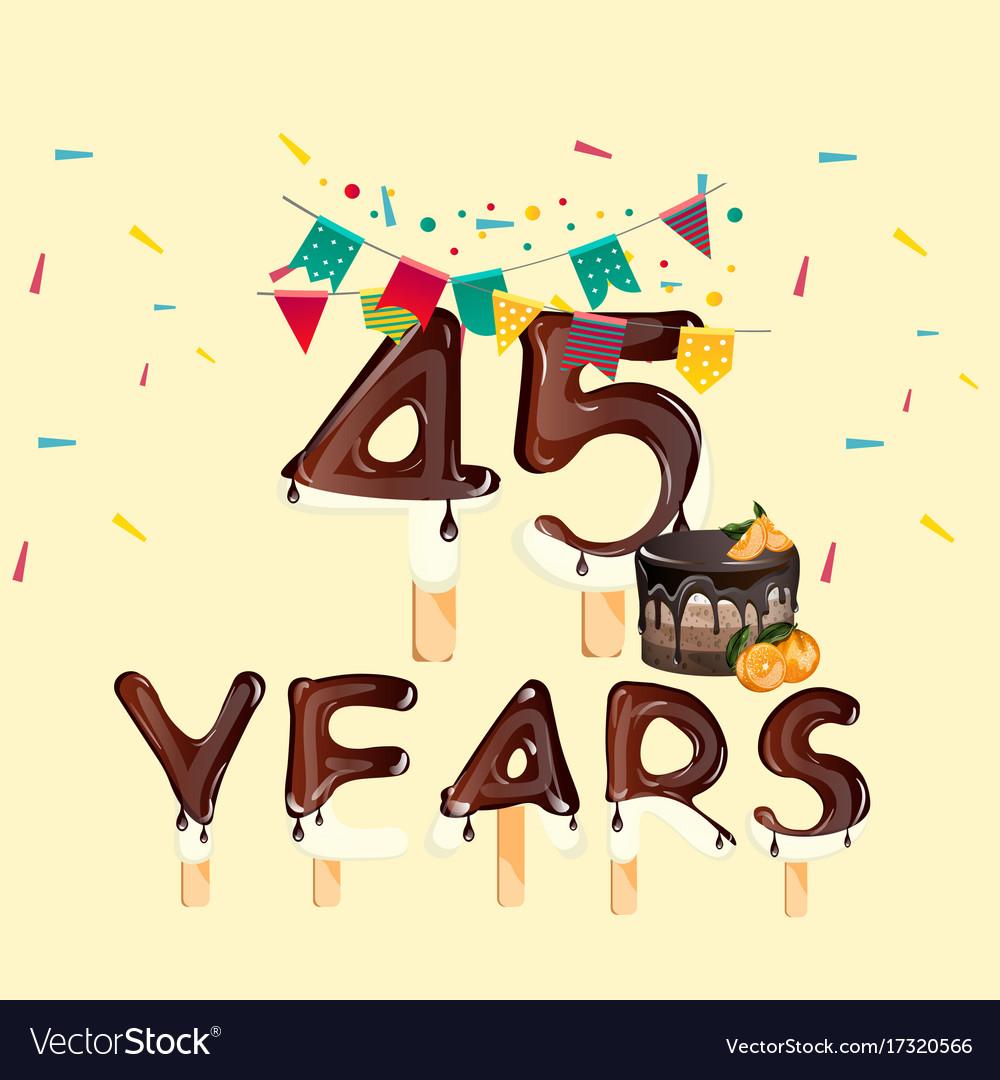 45 Years Happy Birthday Card Vector Image