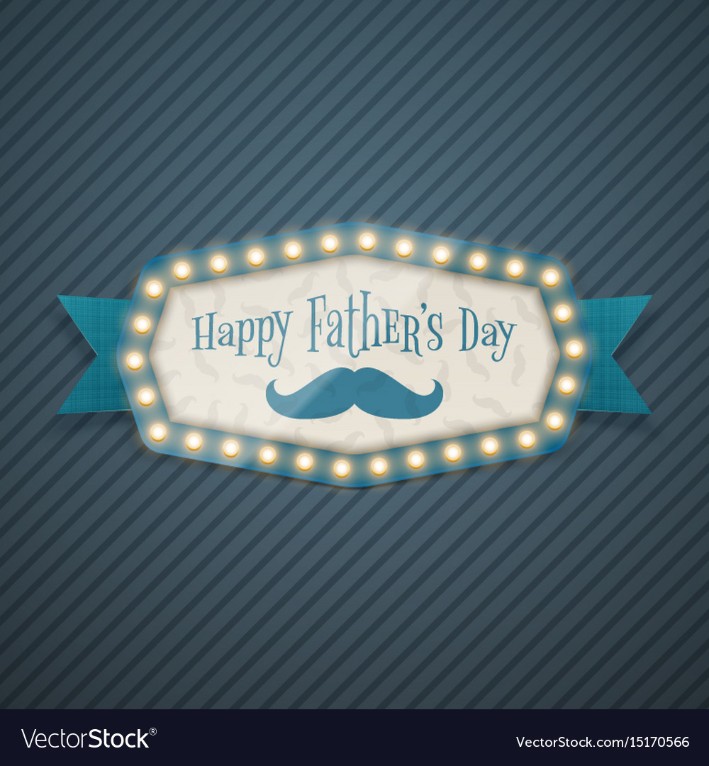 Happy fathers day light billboard with ribbon