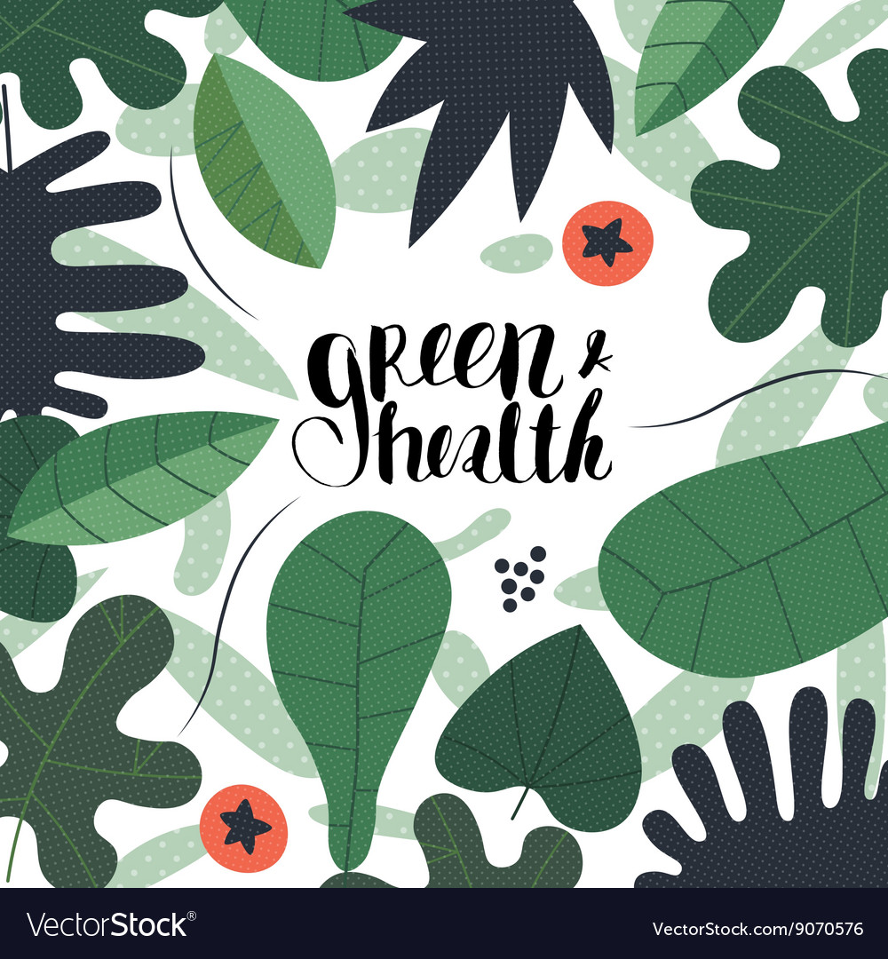Green and health lettering vector image