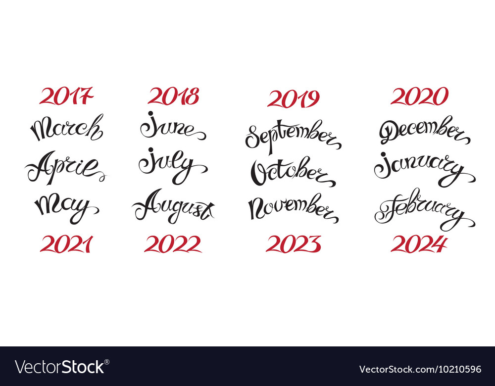 Set Hand Drawn Lettering Months Names And Namber Vector Image