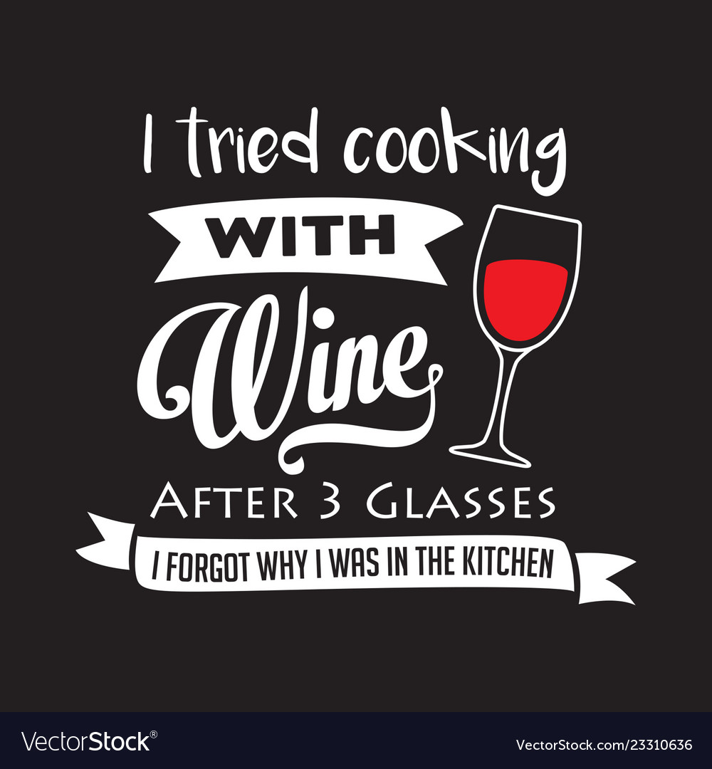 Funny wine quote and saying good for print