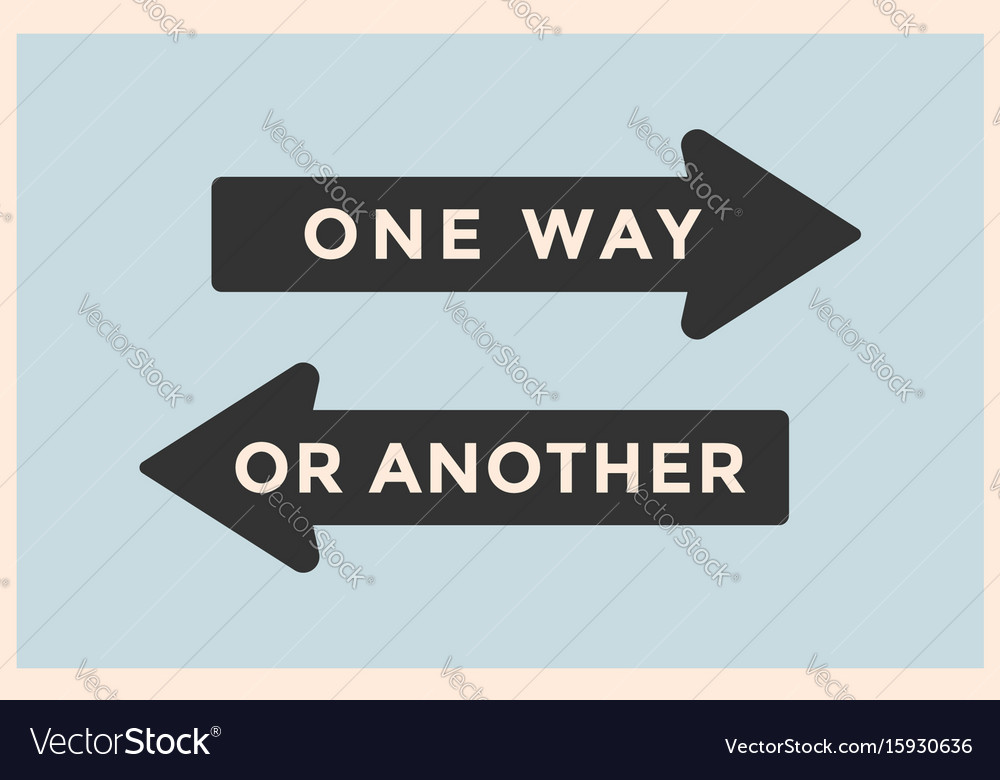 Vintage Arrows One Way Or Another Vector Image