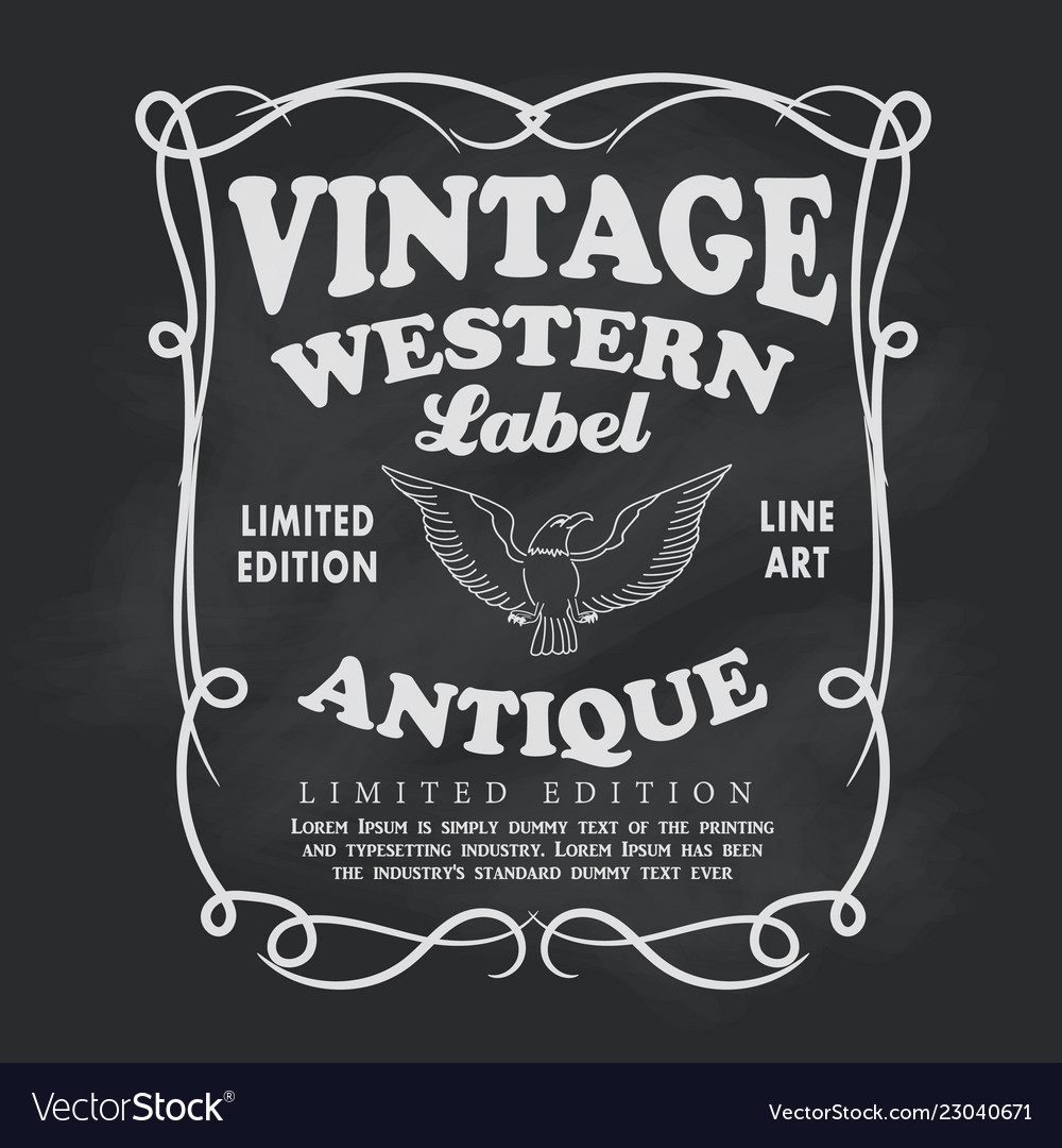 Western hand drawn frame label blackboard vintage
