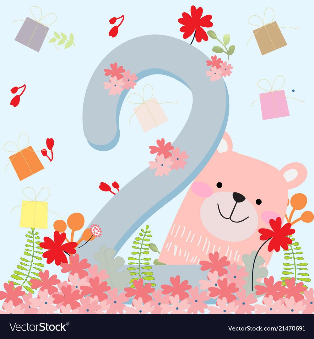 Cute Teddy Bear 2 Years Birthday Card Vector Image