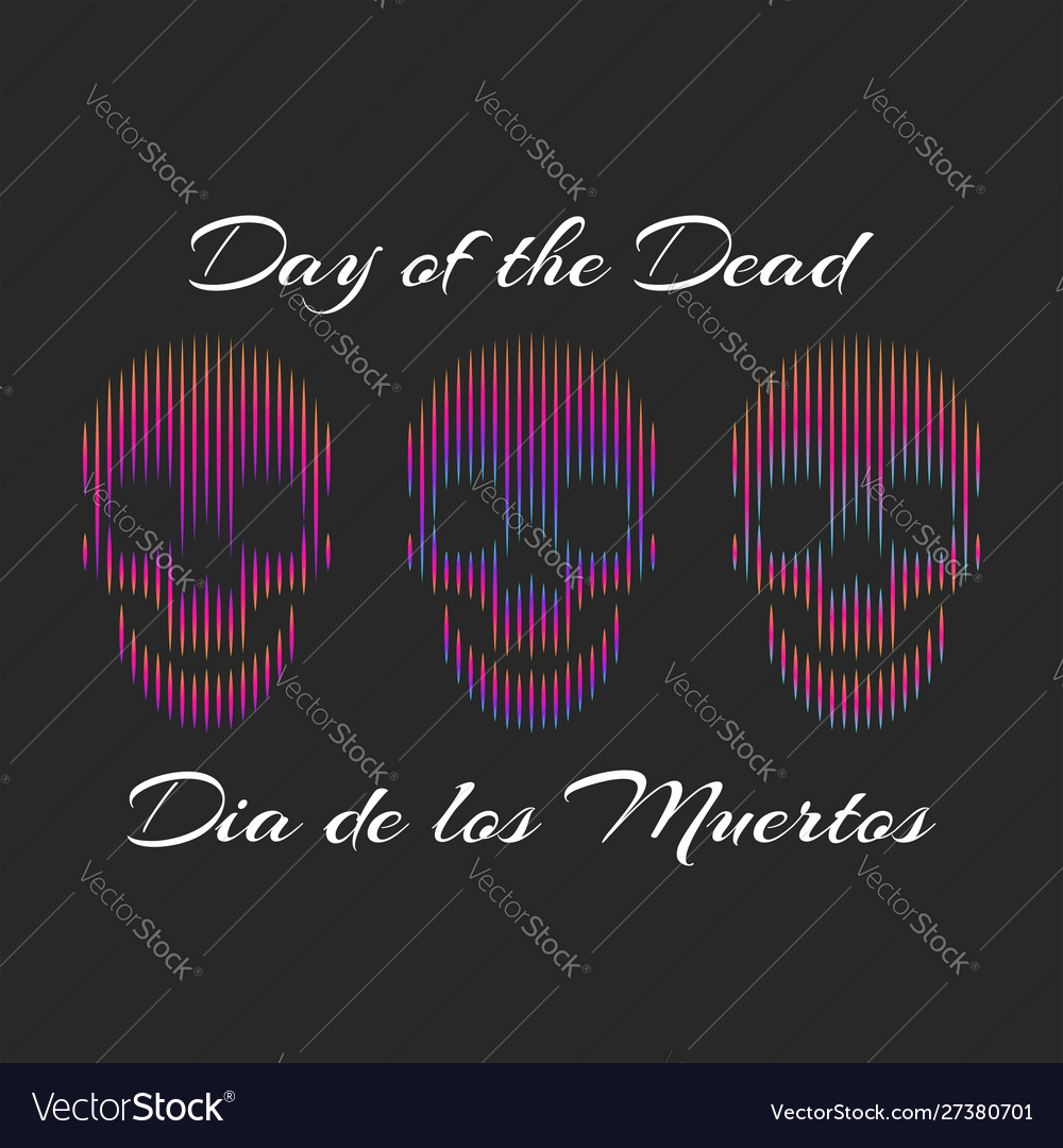 Da de los muertos or english day dead vector