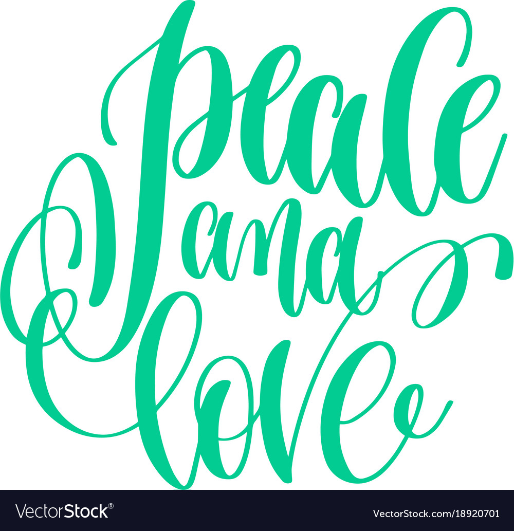 Peace And Love Hand Lettering Love Quote To Vector Image