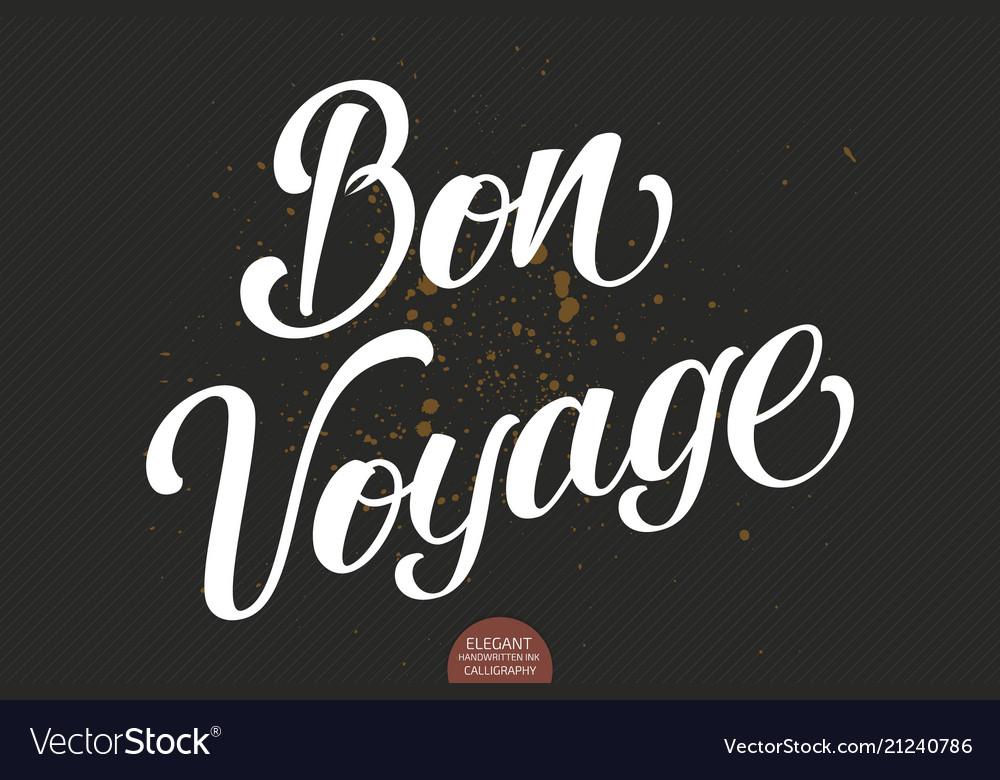 Hand drawn lettering bon voyage elegant
